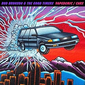 Vapedemic / Cars