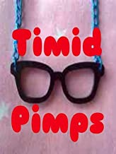 Timid Pimps: Collect & Protect