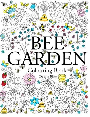 Bee Garden: Colouring Book (De-ann Black Colouring Books)