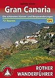 Gran Canaria: Die schönsten Küsten- und Bergwanderungen – 72 Touren (Rother Wanderführer) (German Edition)