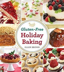Gluten-Free Holiday Baking by [Ellen Brown]