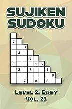 Sujiken Sudoku Level 2: Easy Vol. 23: Play Sujiken Sudoku Diagonally Nine Numbers Grid With Solutions Easy Level Volumes ...