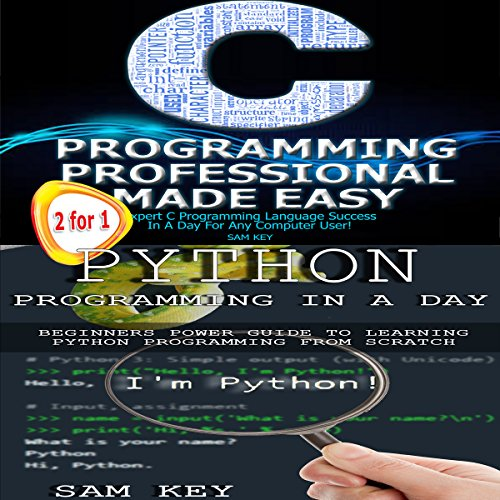 Python Programming in a Day & C Programming Professional Made Easy audiobook cover art