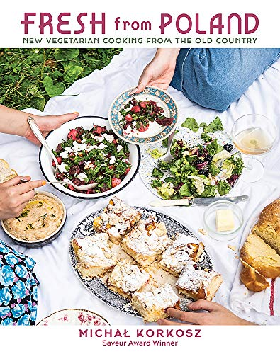 Image of Fresh from Poland: New Vegetarian Cooking from the Old Country