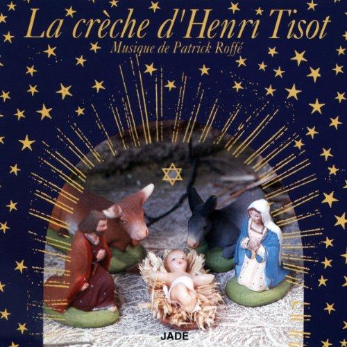 Couverture de La Crèche d'Henri Tisot