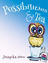 Possibilities and Tea (Little Books for Little Warriors Book 1)