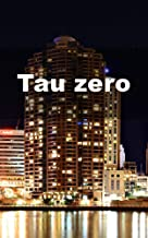 Tau zero (German Edition)
