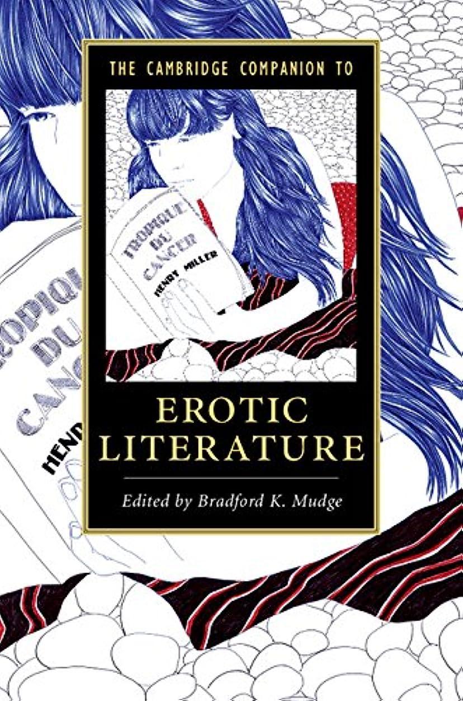 トライアスロンマグ困難The Cambridge Companion to Erotic Literature (Cambridge Companions to Literature) (English Edition)