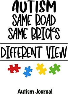Autism, Same Road, Same Bricks, Different View - Autism Journal: 120 Dotted Pages for Note Taking, Journaling or as Diary ...