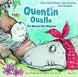 Quentin Qualle - 'Die Muräne hat Migräne' - Das Original-Hörspiel zum Buch