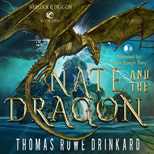 Nate and the Dragon audiobook cover art