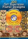 346 Art Nouveau Floral Designs CD-ROM and Book (Dover Electronic Clip Art)