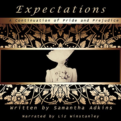 Expectations: A Continuation of Pride and Prejudice cover art