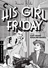 His Girl Friday The Criterion Collection