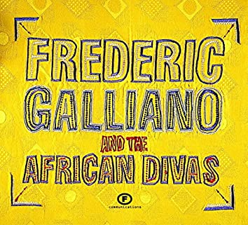 Frédéric Galliano And The African Divas