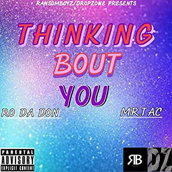Thinking Bout You (feat. Dave Abrego) [Ransomboyz / Dropzone Presents]