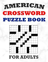 American Crossword Puzzle Book For Adults: 100 Large Print Crossword Puzzles With Solutions: 5 Intermediate Level 13x13 Gr...