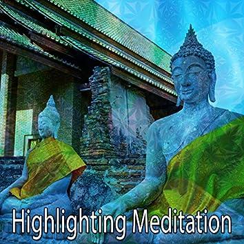 Highlighting Meditation