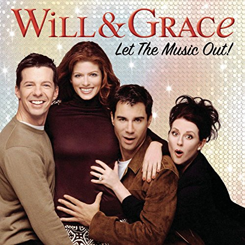 Will & Grace: Let the Music Out! (Bande Originale)