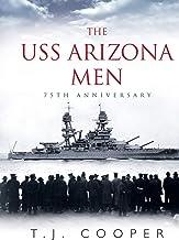 The USS Arizona Men: 75th Anniversary