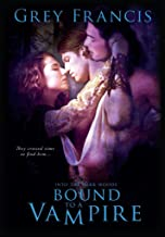 Bound to a Vampire: Into the Dark Woods