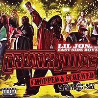 Crunk Juice: Chopped & Screwed