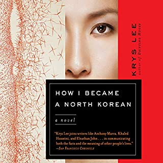 How I Became a North Korean     A Novel              Written by:                                                                                                                                 Krys Lee                               Narrated by:                                                                                                                                 Janet Song,                                                                                        Ewan Chung,                                                                                        Raymond Lee                      Length: 6 hrs and 30 mins     1 rating     Overall 5.0