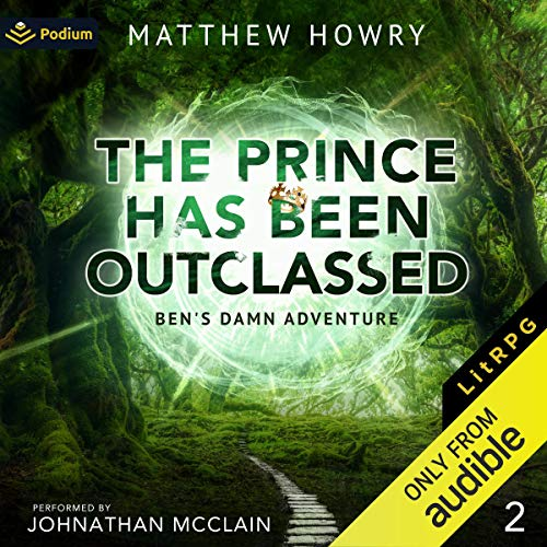 The Prince Has Been Outclassed cover art