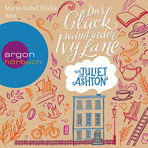 Das Glück wohnt in der Ivy Lane                   By:                                                                                                                                 Juliet Ashton                               Narrated by:                                                                                                                                 Marie-Isabel Walke                      Length: 9 hrs and 37 mins     Not rated yet     Overall 0.0