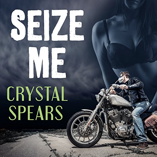 Seize Me audiobook cover art