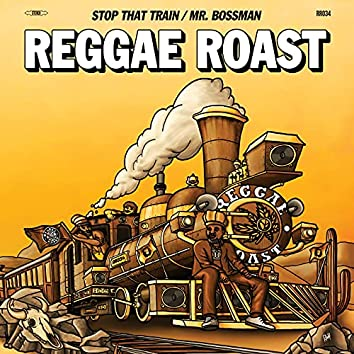 Stop That Train (Outta Babylon) [feat. Ranking Joe & Donovan Kingjay]