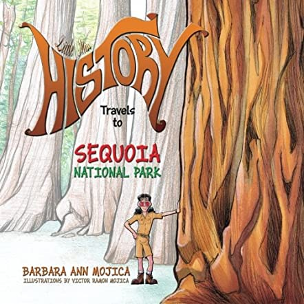 Little Miss History Travels to Sequoia National Park
