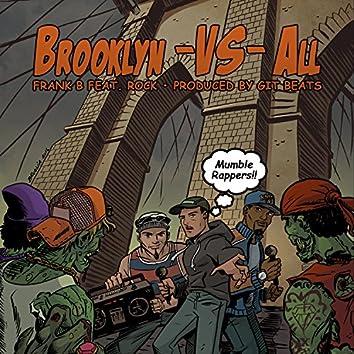 Brooklyn Vs. All (feat. Rock)