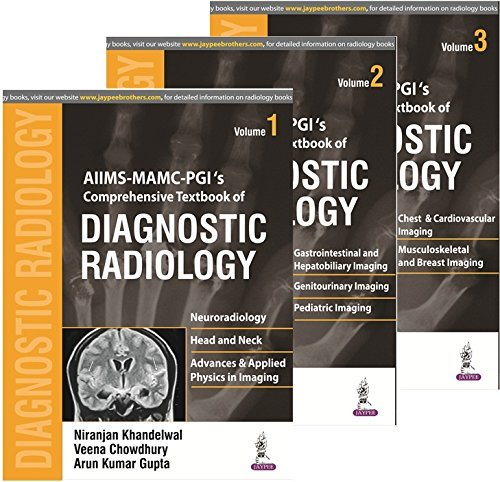 AIIMS MAMC - PGI's Comprehensive Textbook of Diagnostic Radiology (3 Vols) (Kindle Edition)