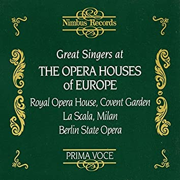 Great Singers at the Opera Houses of Europe