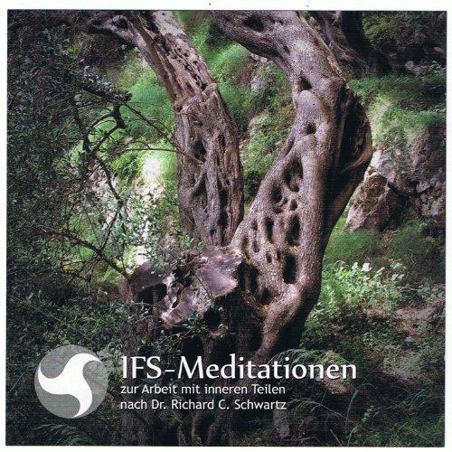 IFS-Meditationen zur Arbeit mit inneren Teilen