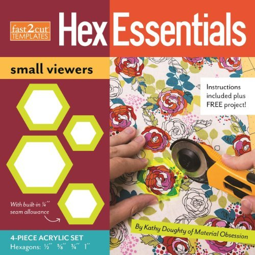 fast2cut? HexEssentials Small Viewers: 4-Piece Acrylic Hexagon Template Set: 1/2, 5/8, 3/4 and 1 by Kathy Doughty (2014-09-07)