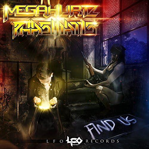 Megahurtz & Phasmatis