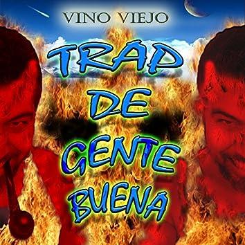 Trap De Gente Buena (Reloaded)