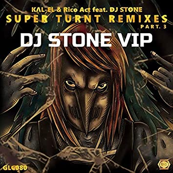 Super Turnt ft. DJ Stone (DJ Stone VIP)