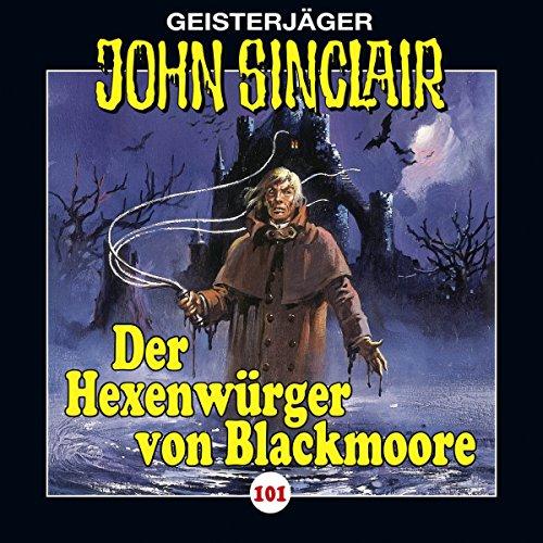 Der Hexenwürger von Blackmoore: John Sinclair 101