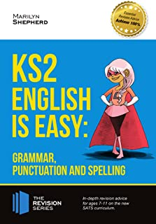 KS2: English is Easy - Grammar, Punctuation and Spelling. In-depth revision advice for ages 7-11 on the new SATs curriculum. Achieve 100% (Revision Series)