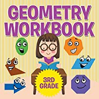Geometry Workbook 3rd Grade 1681855658 Book Cover