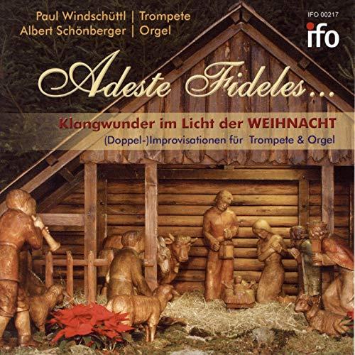 Wachet auf, ruft uns die Stimme. Fanfare, Choralpräludium und Hymnus (Improvisation über ein Weihnachtslied für Trompete und Orgel)