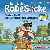 Piraten Ahoi! und andere rabenstarke Geschichten. Das Hörspiel zur TV-Serie: Der kleine Rabe Socke 1