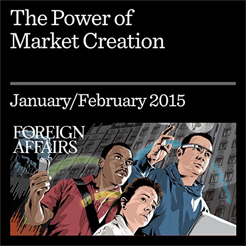 The Power of Market Creation audiobook cover art