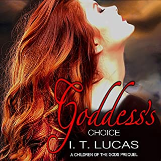 Goddess's Choice     A Children of the Gods Prequel              By:                                                                                                                                 I. T. Lucas                               Narrated by:                                                                                                                                 Charles Lawrence                      Length: 7 hrs and 24 mins     1 rating     Overall 5.0