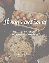 Il mio ricettario. Libro con 50 schede di ricette da compilare: un ricettario dal formato ideale (21,6 x27,9 cm) per scriv...