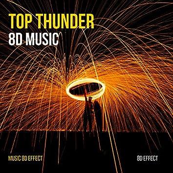 Top Thunder 8D Music (Music 8D Effect)