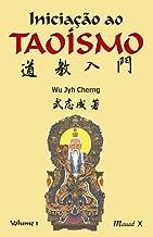 Iniciação Ao Taoísmo I (Portuguese Edition)